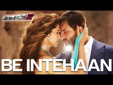 Be Intehaan - Race 2 - Official Song Video