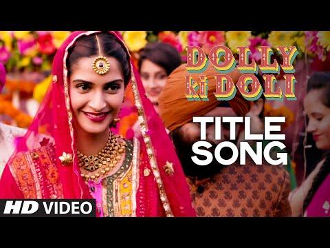 Dolly Ki Doli Video Song