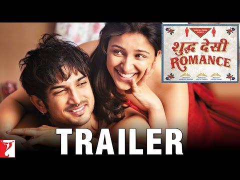 Official Theatrical Trailer - Shuddh Desi Romance