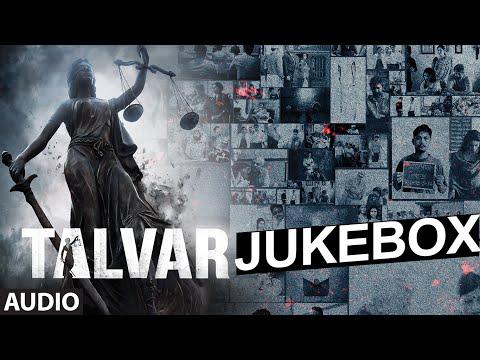 Talvar Full Audio Songs (Jukebox) Irfan Khan, Konkona Sen, Neeraj Kabi | T-Series