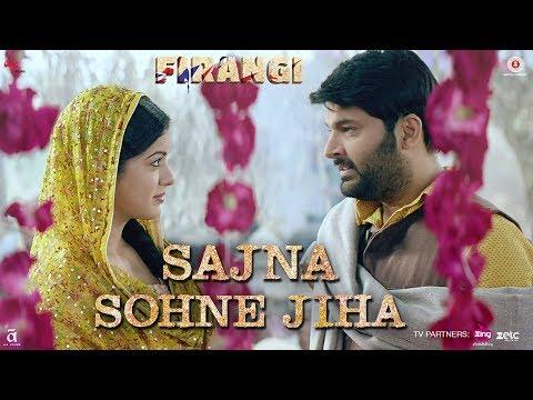 Sajna Sohne Jiha | Firangi | Kapil Sharma & Ishita Dutta | Jyoti Nooran | Jatinder Shah