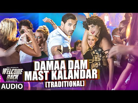 Damaa Dam Mast Kalandar (Traditional) Full AUDIO Song - Mika Singh, Yo Yo Honey Singh | Welcome Back