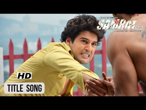 Samrat & Co. | Title Song | Rajeev Khandelwal, Madalsa Sharma
