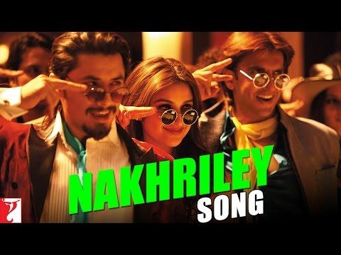 Nakhriley Song - Kill Dil - Nakhriley
