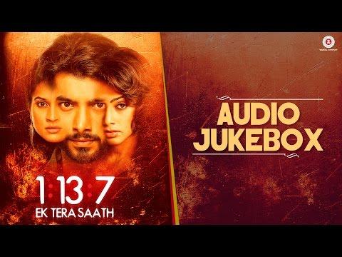 1:13:7 Ek Tera Saath - Full Movie Audio Jukebox
