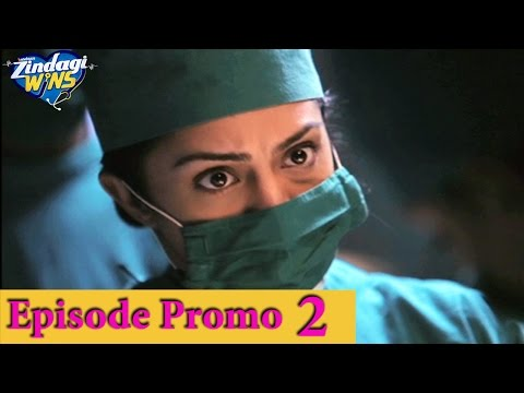 Zindagi Wins - Episode 2 Promo - Doctor panics during her first surgery