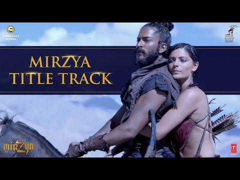 MIRZYA Title Song | MIRZYA