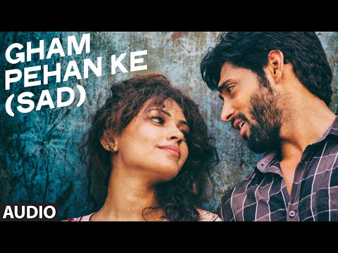 Tu Gham Pehan Ke (Sad) Full Song | Khel To Abb Shuru Hoga