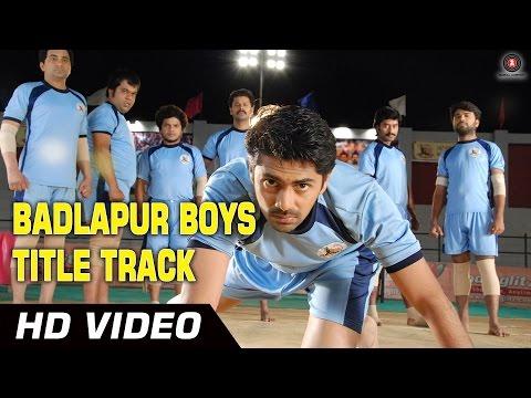 Badlapur Boys Official Video HD | Badlapur Boys | Annu Kapoor, Nisshan Nanaiah