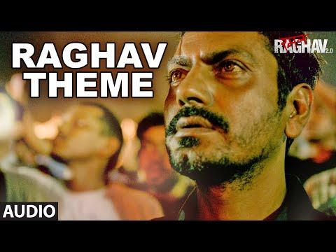 Raghav Theme Full Song (Audio) | Raman Raghav 2.0