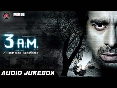 3 A.M. Audio Jukebox | Full Songs | Rannvijay Singh & Anindita Nayar