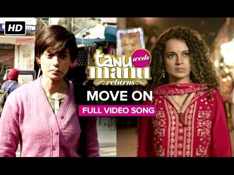 Move On   Full Video Song   Tanu Weds Manu Returns   Kangana Ranaut, R. Madhavan