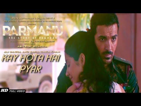 kay Hota Hai Pyar :- Parmanu: The Story of Pokhran | Video Song | John Abraham | Diana Penty