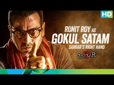 Introducing Gokul Satam - Sarkar 3