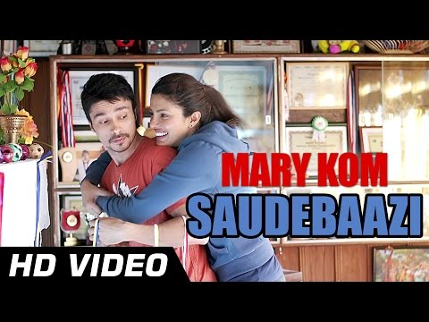 Saudebaazi Official Video HD | Mary Kom | Priyanka Chopra | Arijit Singh