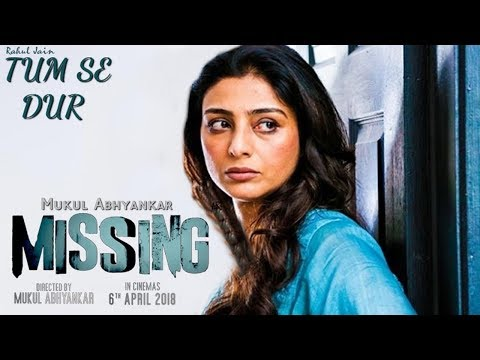Tum Se Dur - Missing | Video Song | Tabu | Manoj Bajpayee | Annu Kapoor | Mukul Abhyankar