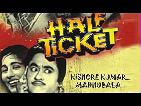 Half Ticket full Bollywood movie