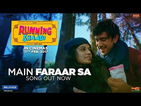 Main Faraar Sa | Running Shaadi