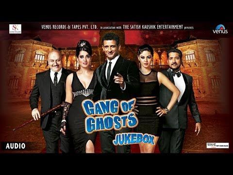 Gang of Ghosts Full Songs (Jukebox) | Sharman Joshi, Mahi Gill, Paoli Dam, Meera Chopra