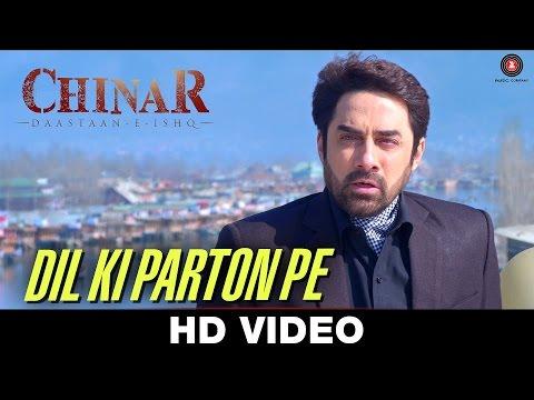 Dil Ki Parton Pe - Chinar Daastaan-E-Ishq | Faissal Khan & Inayat Sharma | Salim Sen