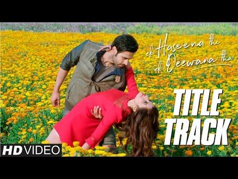 Ek Haseena Thi Ek Deewana Tha | Title Track | Music by Nadeem | Shiv Darshan, Upen Patel