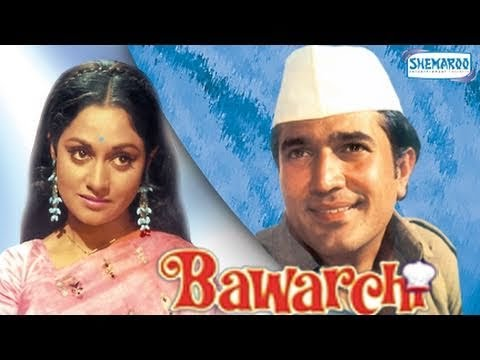 Full bollywood movie - Bawarchi