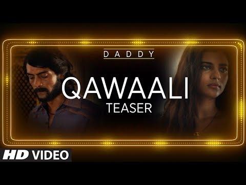 Daddy Movie Song Teaser    Qawaali Out This Eid    Eid Mubarak