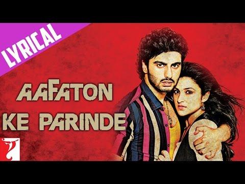 Aafaton Ke Parinde - Full song with lyrics - Ishaqzaade