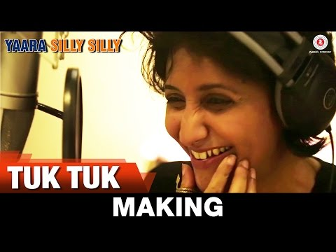 Tuk Tuk - Making | Yaara Silly Silly | Ankit Tiwari | Paoli Dam & Parambrata Chatterjee |