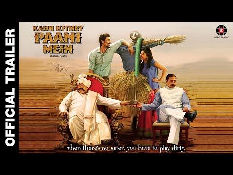 Kaun Kitney Paani Mein - Trailer 2 | Kunal Kapoor, Radhika Apte, Saurabh Shukla & Gulshan Grover