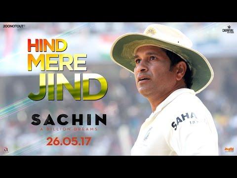 Hind Mere Jind | Official Video | Sachin A Billion Dreams | A R Rahman | Sachin Tendulkar
