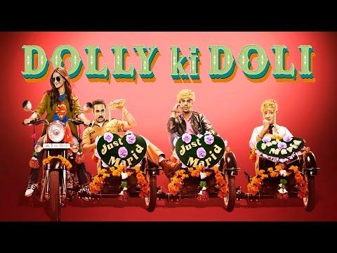 Dolly Ki Doli Official Theatrical Trailer