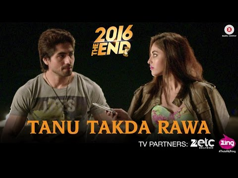 Tanu Takda Rawa - 2016 The End | Harshad Chopda & Priya Banerjee | Vishal Kothari