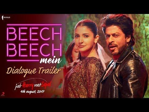Beech Beech Mein | Dialogues | Jab Harry Met Sejal | Shah Rukh Khan, Anushka Sharma