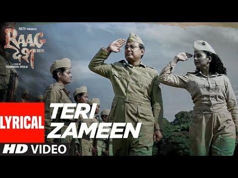 Teri Zameen Lyrical Video | Raag Desh | Kunal Kapoor Amit Sadh Mohit Marwah | T-Series
