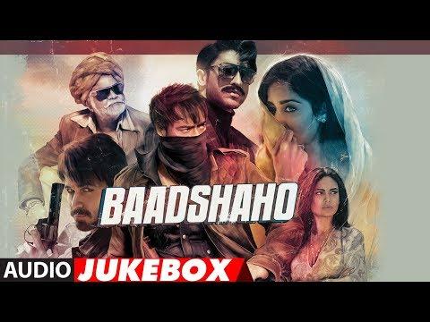 Full Album: Baadshaho | Jukebox | Ajay Devgn, Emraan Hashmi, Esha Gupta, Ileana D'Cruz