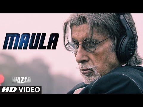 'MAULA' Video Song - Wazir