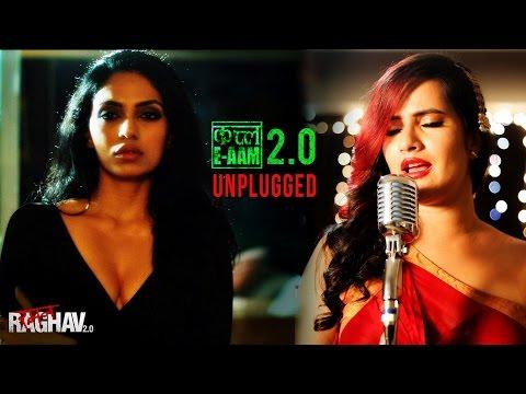 Qatl-E-Aam 2.0 (Unplugged) Video Song | Raman Raghav 2.0