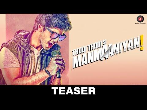 Thodi Thodi Si Manmaaniyan | Teaser