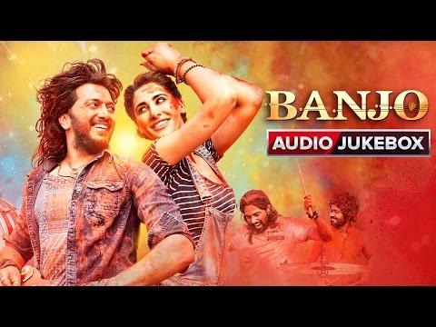 Banjo Movie Songs | Audio Jukebox