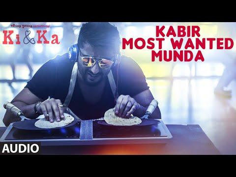 Kabir Most Wanter Munda - KI & KA