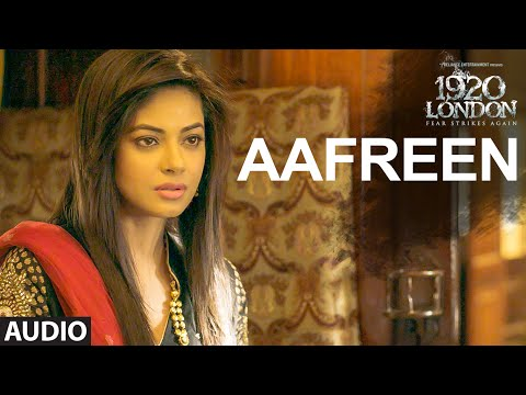 AAFREEN Full Song | 1920 LONDON