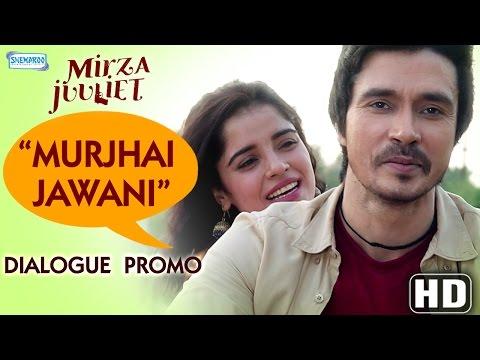 Mirza Juuliet | Murjhai Jawani| Dialogue Promo | Pia Bajpai | Darshan Kumaar