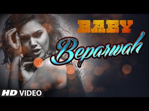 'Beparwah' VIDEO Song | Akshay Kumar | Esha Gupta | Meet Bros Anjjan | Baby