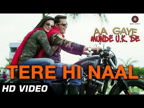 Tere Hi Naal Official Video | Aa gaye Munde U.K De | Jimmy Sheirgill, Neeru Bajwa | Romantic Song
