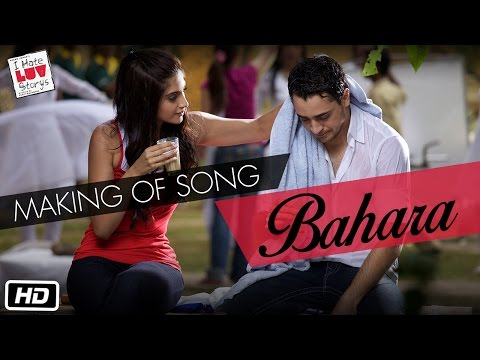 Making of IHLS Song 'Bahara'