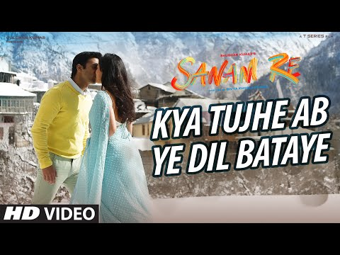 Kya Tujhe Ab Video Song - Sanam Re