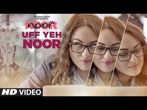 Uff Yeh Noor Video Song | Sonakshi Sinha | Amaal Mallik, Armaan Malik