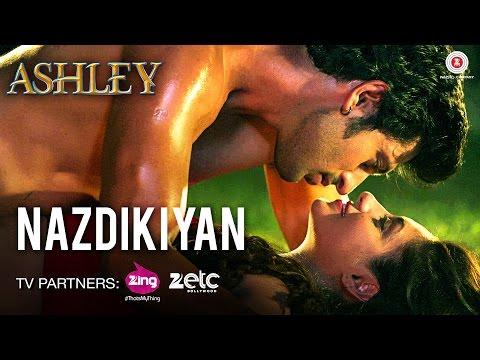 Nazdikiyan - Ashley