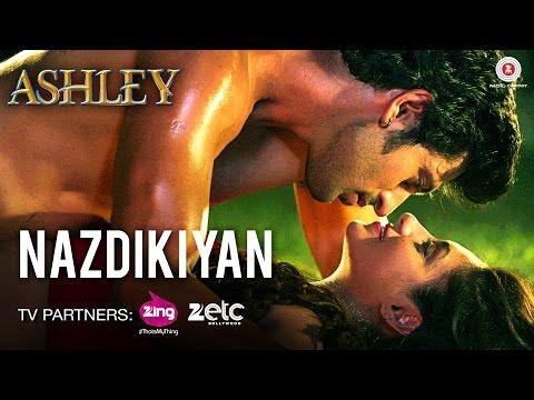 Nazdikiyan - Ashley